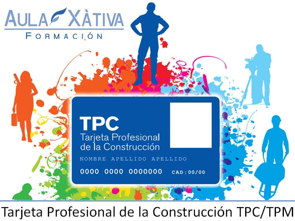 Cursos tarjeta profesional construcción tarjeta TPC en Xàtiva